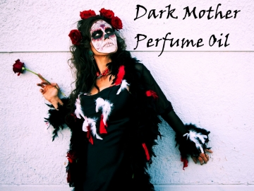 DARK MOTHER™ Perfume Oil - Tobacco, Rum, Vanilla, Musk, Milk - Gothic Perfume Oil - Day of the Dead